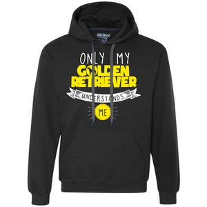 Only My Golden Retriever Understands Me Yellow - Heavyweight Pullover Fleece Sweatshirt