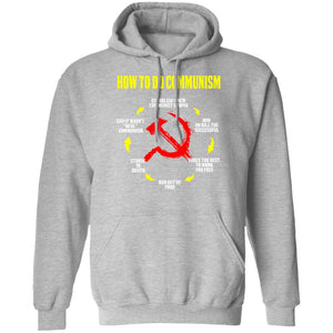 Funny How To Do Communism Anti Socialist Pro Democracy Design Funny How Communism Works Anti Socialism Hoodie
