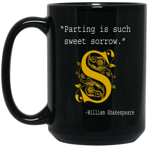 Book Lover Gift Parting is Such Sweet Sorrow Shakespeare Large Black Mug