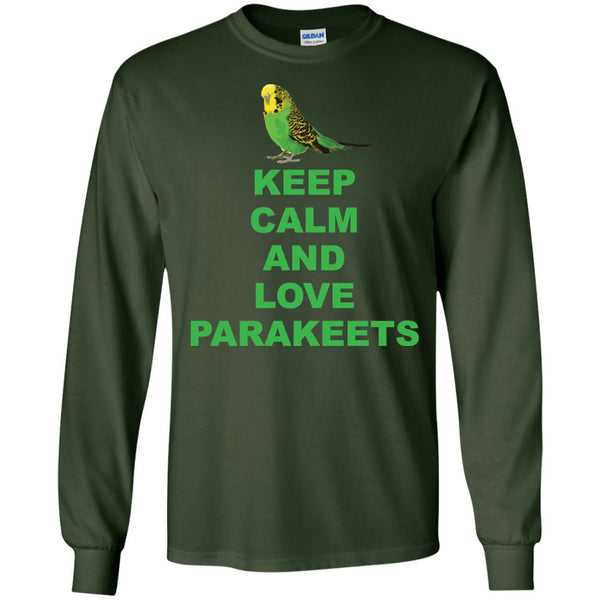 Parakeet Lover -Keep Calm And Love Parakeet  LS Ultra Cotton Tshirt