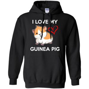 I Love My Guinea Pig  Pullover Hoodie 8 oz
