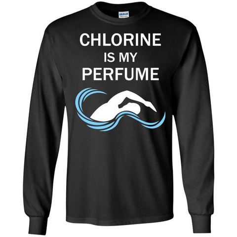 Chlorine is My Perfume Shirt - Great Gift For a Swimmer  LS Ultra Cotton Tshirt