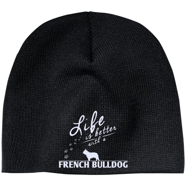 French Bulldog - Life Is Better With A French Bulldog Paws - Beanie (Embroidered)