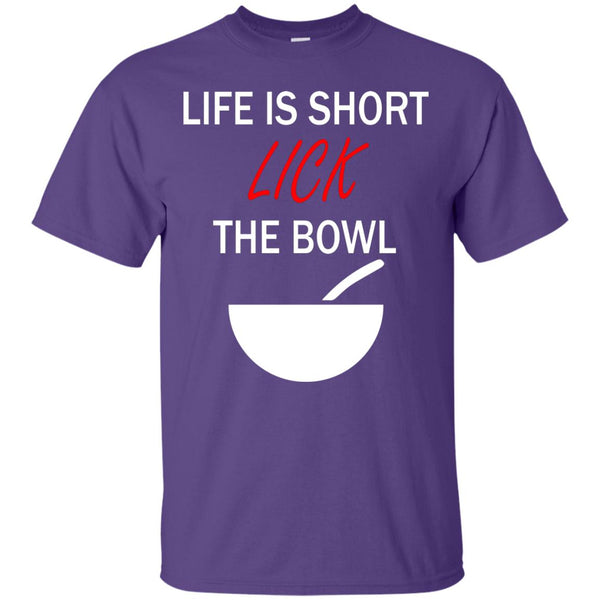 Funny Baking Gift - Life Is Short, Lick The Spoon - Gift for baker T-Shirt