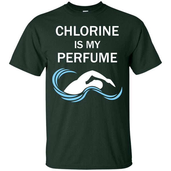 Chlorine is My Perfume Shirt - Great Gift For a Swimmer