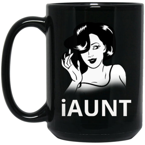 iAUNCoffee Mug For The Greatest Aunt Around Large Black Mug