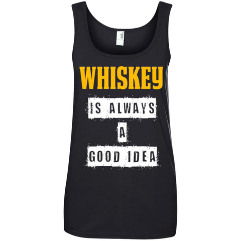 Funny Whiskey Gift - Whisky A Good Idea Ladies Tank Top