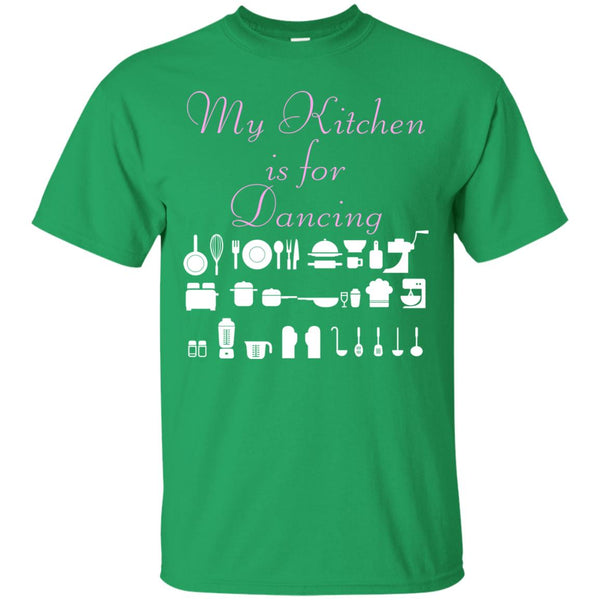 Funny Baking Gift - My Kitchen Is For Dancing - Baker T-Shirt