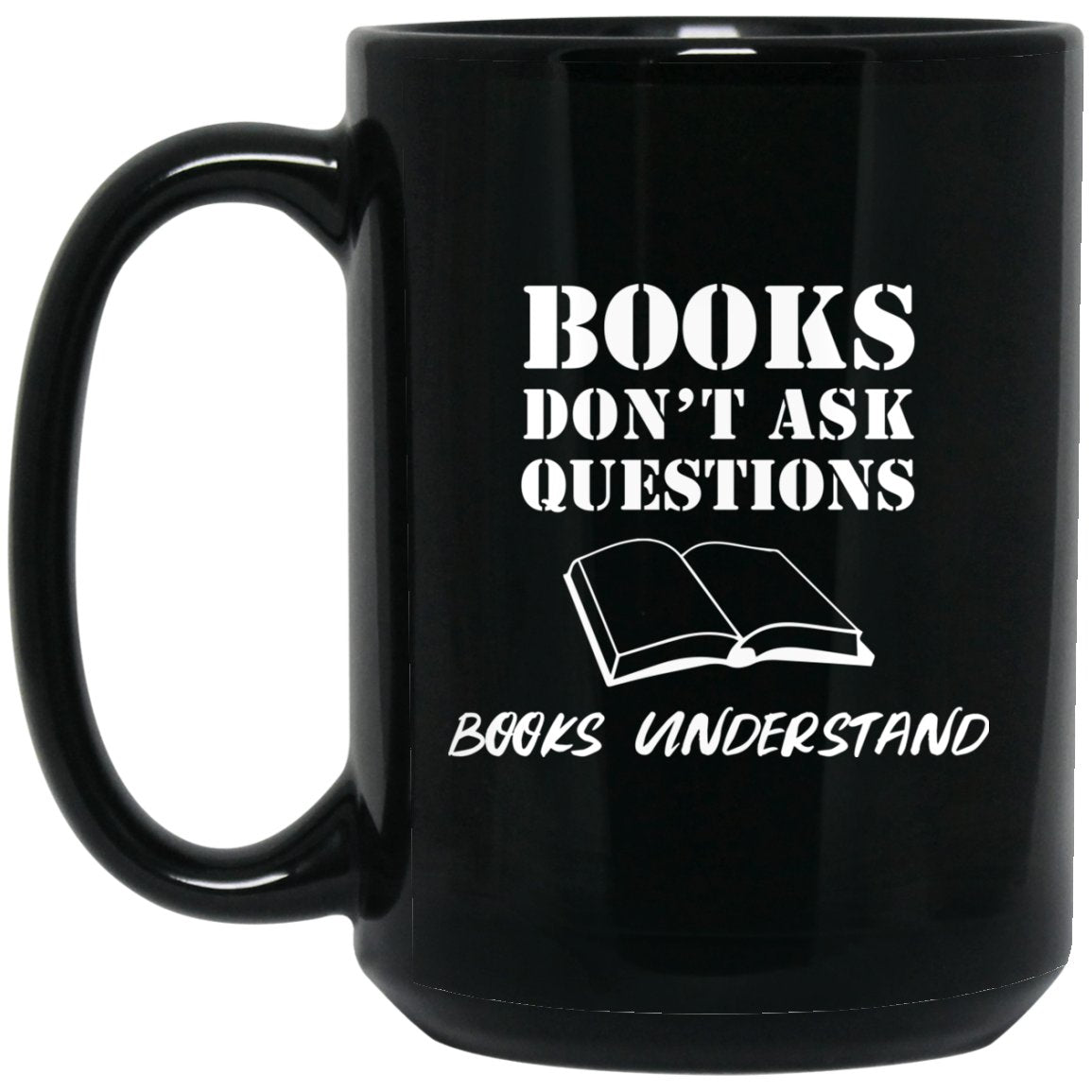 Funny Book Lover Mug Books Understand Large Black Mug