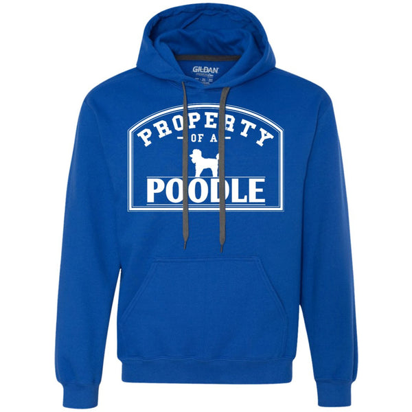 Poodle - Property Of A Poodle - Heavyweight Pullover Fleece Sweatshirt