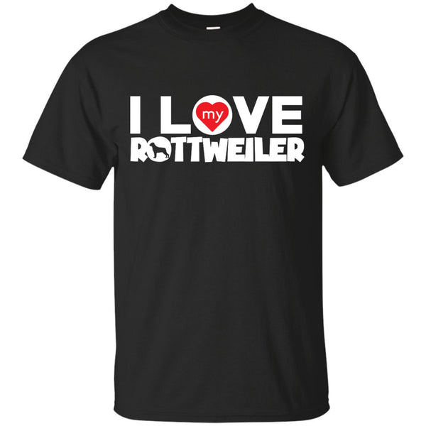I Love My Rottweiler - Custom Ultra Cotton T-Shirt