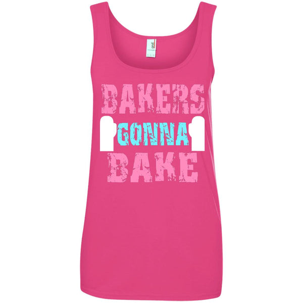 Funny Baking Gift - Bakers Gonna Bake - Funny shirt for baker Ladies Tank Top