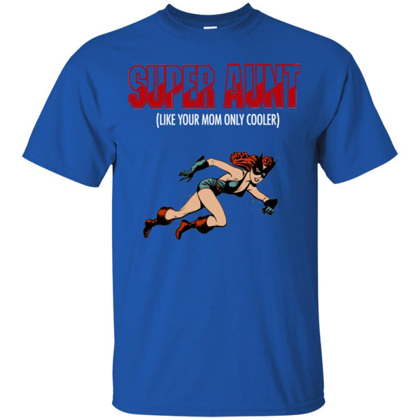 Super Hero Aunt - Cool Aung Gift T-Shirt