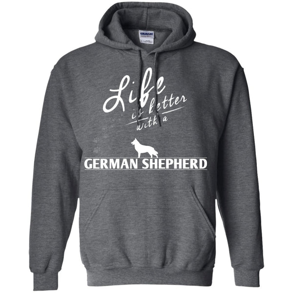 German Shepherd - Life Is Better With A German Shepherd Paws - Pullover Hoodie 8 oz