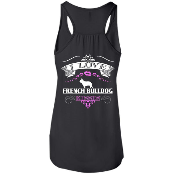 I LOVE FRENCH BULLDOG KISSES - BACK DESIGN - Bella+Canvas Flowy Racerback Tank