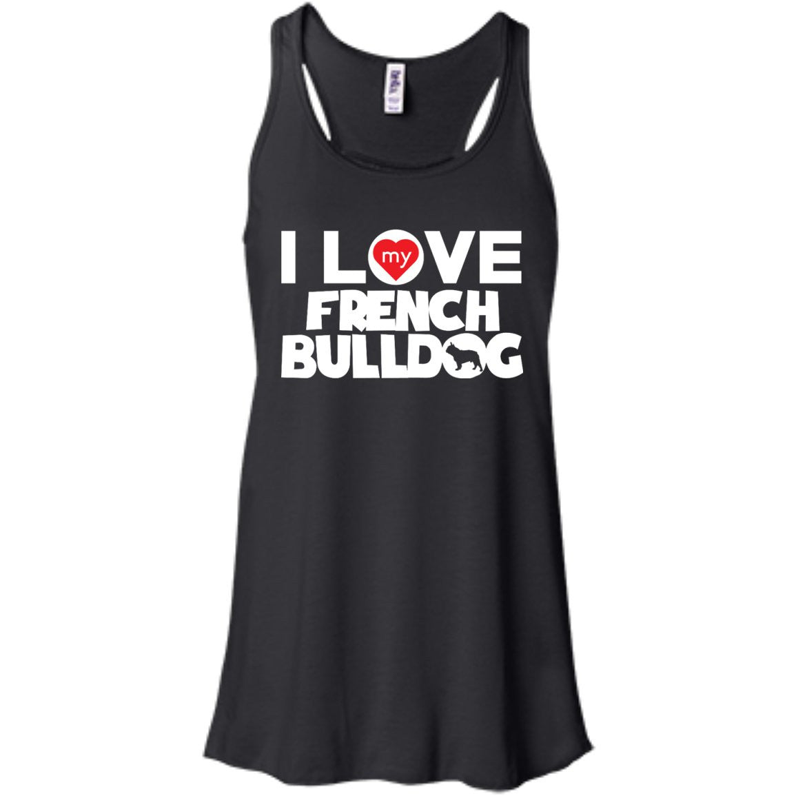 I Love My French Bulldog - Bella+Canvas Flowy Racerback Tank