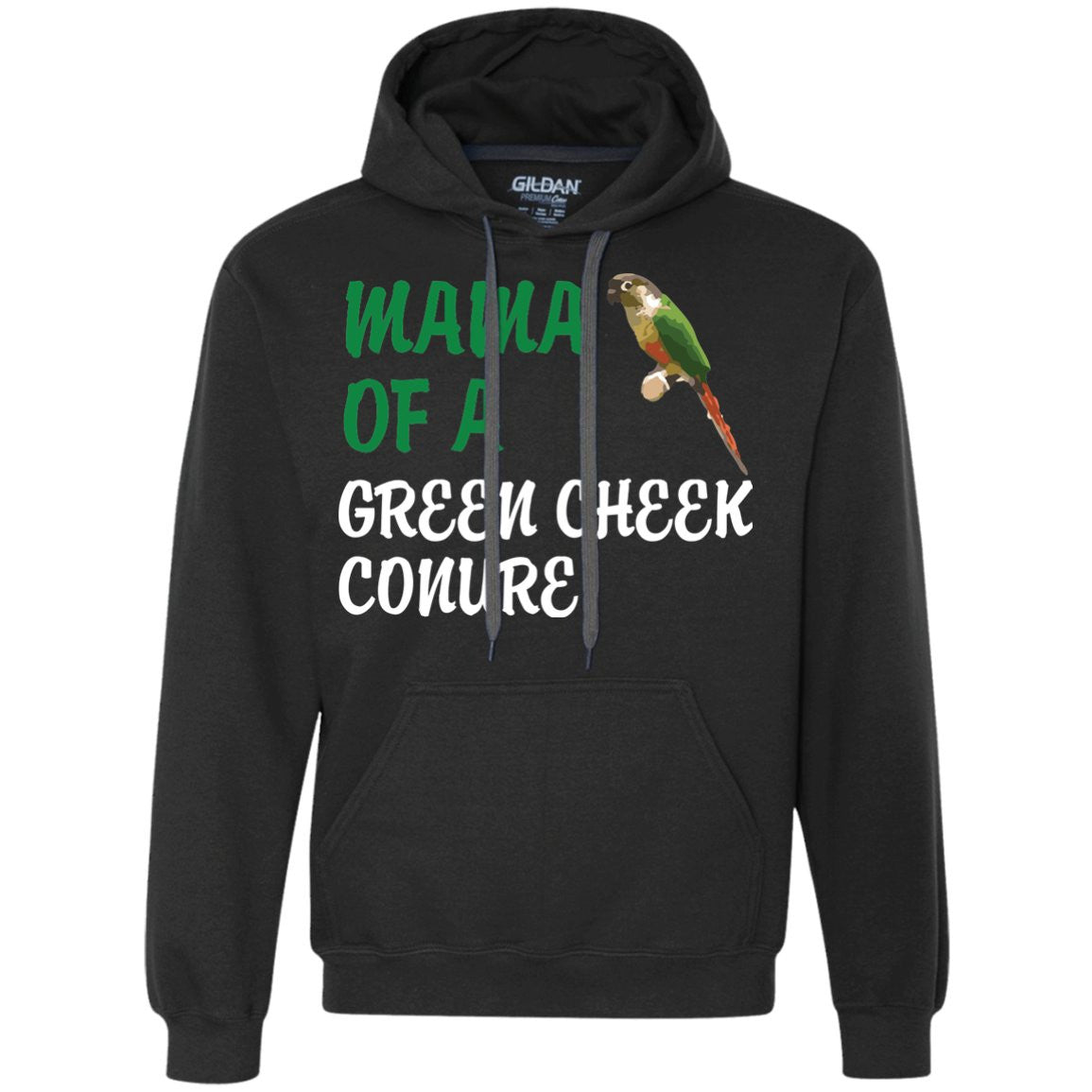 Mama of a Green Cheeked Conure - Funny Shirt  Heavyweight Pullover Fleece Sweatshirt