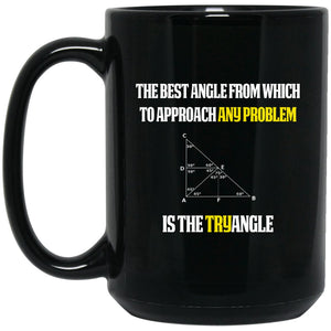 Funny Math Teacher Gift - Try angle Large Black Mug