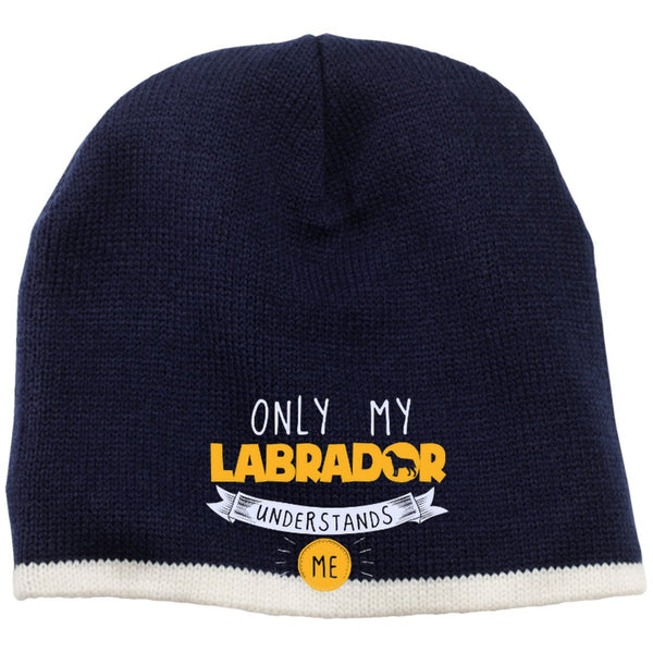Labrador - Only My Labrador Understands Me - Beanie (Embroidered)