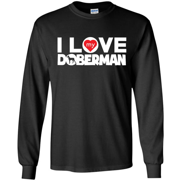 I Love My Doberman - LS Ultra Cotton Tshirt
