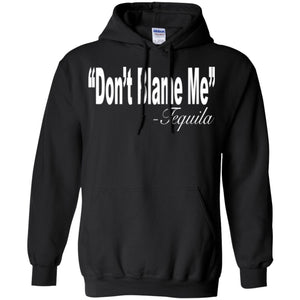Funny Drinking Shirt - Don't Blame Me Hoodie