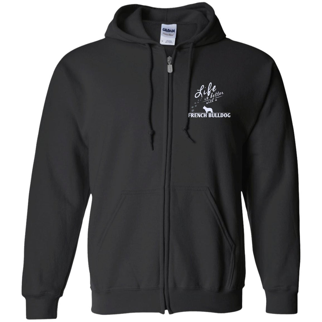 French Bulldog - Life Is Better With A French Bulldog Paws - Embroidered Zip Up Hooded Sweatshirt