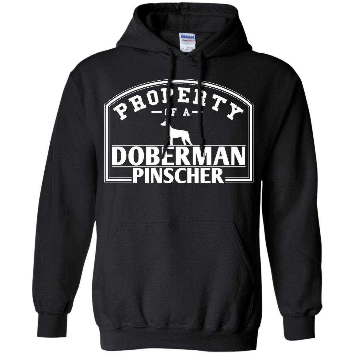 Doberman - Property Of A Doberman - Pullover Hoodie 8 oz