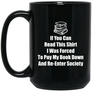 Funny Book Lover Mug - If you can read this... Large Black Mug