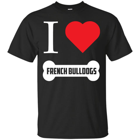 French Bulldog - I LOVE MY FRENCH BULLDOG (BONE DESIGN) -  Custom Ultra Cotton T-Shirt