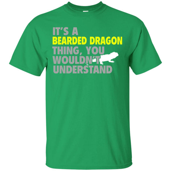 It's a Bearded Dragon Thing, You Wouldn't Understand T-Shirt
