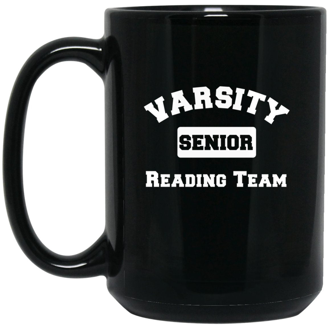 Funny Book Lover Mug - Varsity Reading Team Mug Large Black Mug