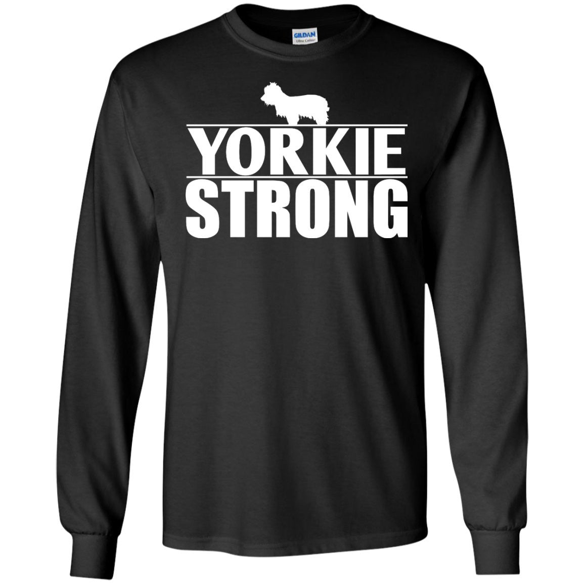 Yorkie - Yorkie Strong  LS Ultra Cotton Tshirt