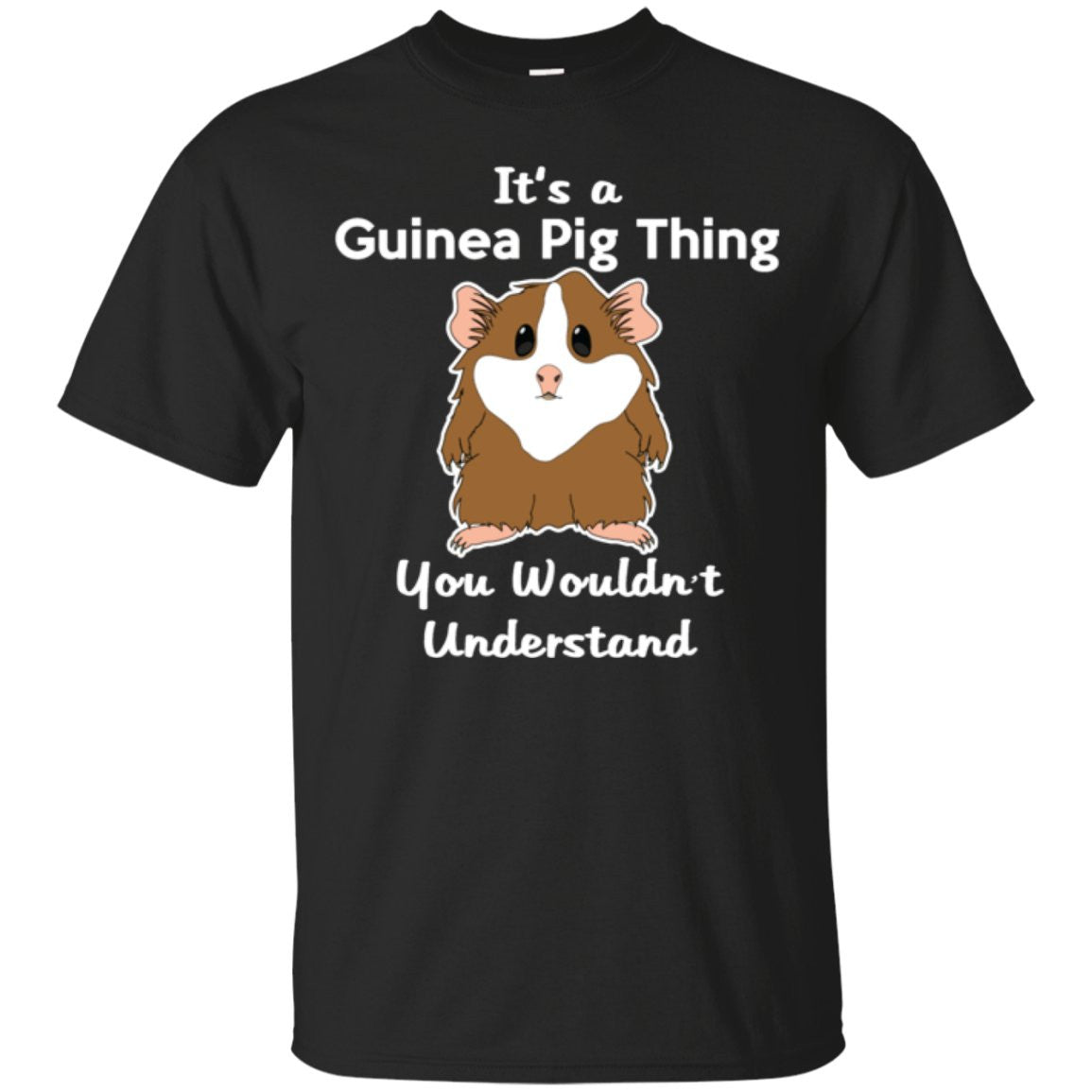 It's A Guinea Pig Thing You Wouldn't Understand