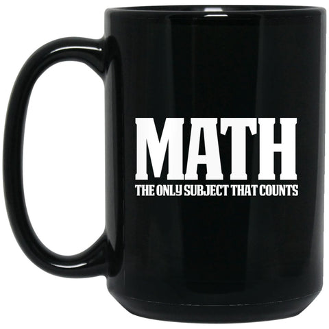 Funny Math Mug - Great Math Gift -Math counts Large Black Mug