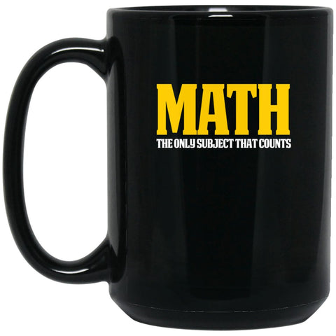 Funny Math Mug - Great Math Gift - Math counts Large Black Mug