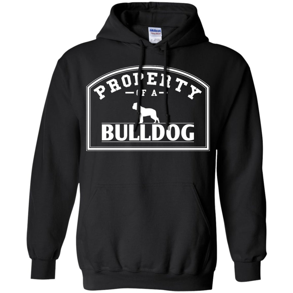 Bulldog - Property Of A Bulldog - Pullover Hoodie 8 oz