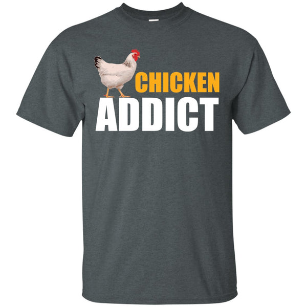 Chicken Gag Gift  - Chicken Addict Shirt