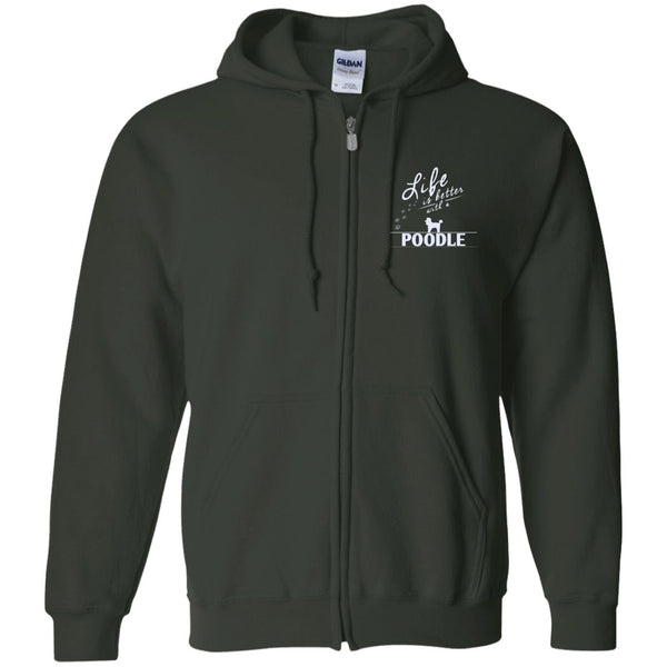 Poodle- Life Is Better With A Poodle Paws - Embroidered Zip Up Hooded Sweatshirt
