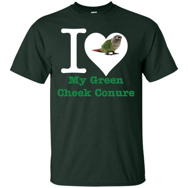 I Love My Green Cheek Conure