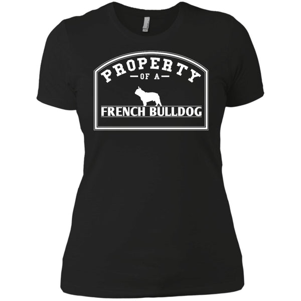 French Bulldog - Property Of A French Bulldog - Next Level Ladies' Boyfriend Tee