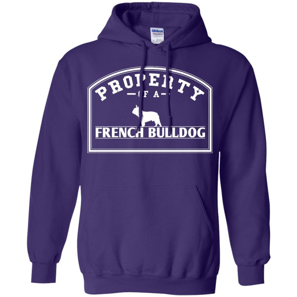 French Bulldog - Property Of A French Bulldog - Pullover Hoodie 8 oz