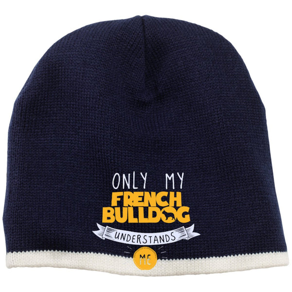 French Bulldog - Only My French Bulldog Understands Me - Beanie (Embroidered)