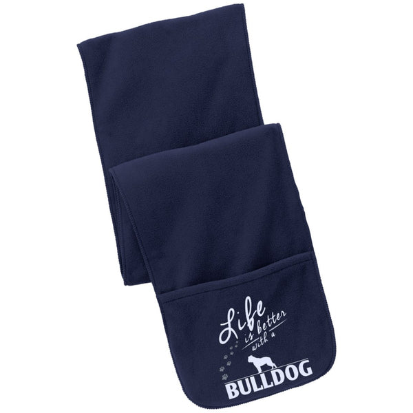 Bulldog - Life Is Better With A Bulldog Paws - Fleece Scarf with Pockets