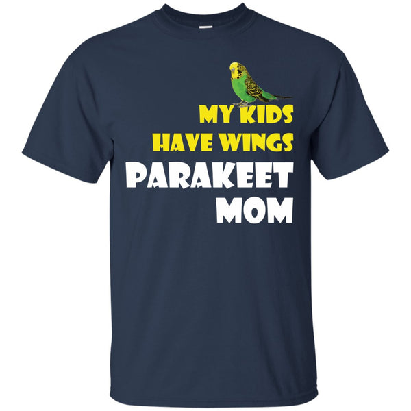 Parakeet Mom - My Kids Have Wings Parakeet Mom