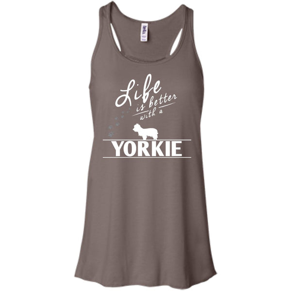 Yorkshire - Life Is Better With A Yorkshire - Bella+Canvas Flowy Racerback Tank