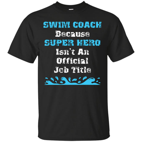 Great Swim Coach Gift - Super Hero Swim Coach Shirt
