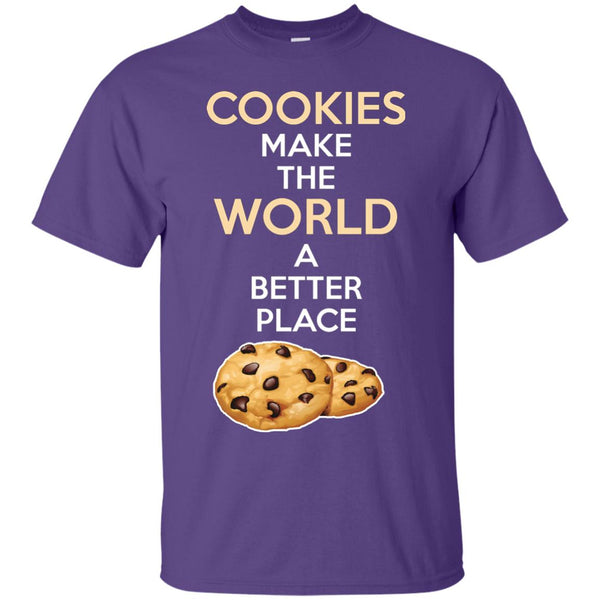 Funny Baking Gift - Cookies Make The World A Better Place shirt - Gifts For A Baker T-Shirt