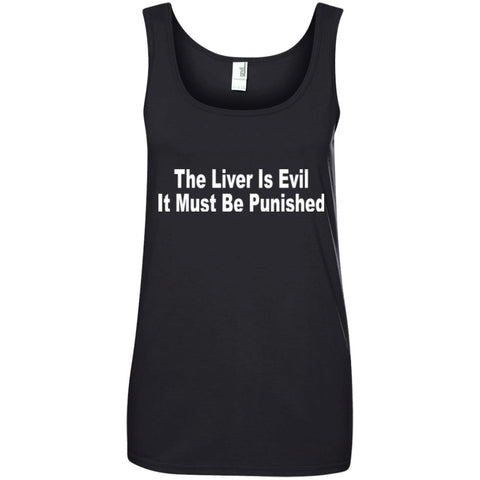 Funny Drinking Shirt - The Liver Is Evil Ladies Tank Top