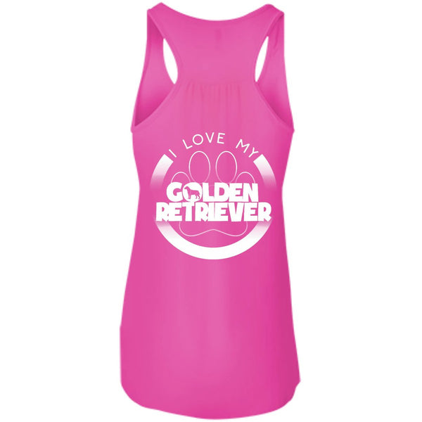 I LOVE MY GOLDEN RETRIEVER (Paw Design) - Back Design  - Bella+Canvas Flowy Racerback Tank
