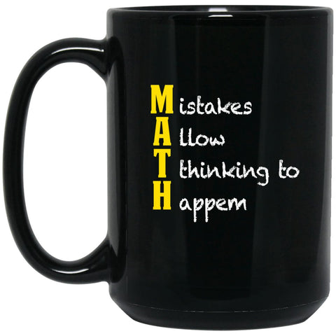 Funny Math Mug - Funny Math Gifts - Mistakes Allow Thinking Large Black Mug